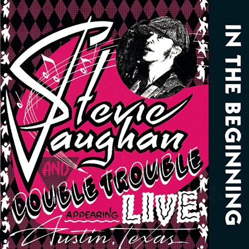 Stevie Vaughan Ray - In The Beginning