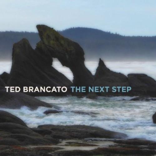 Ted Brancato - Next Step