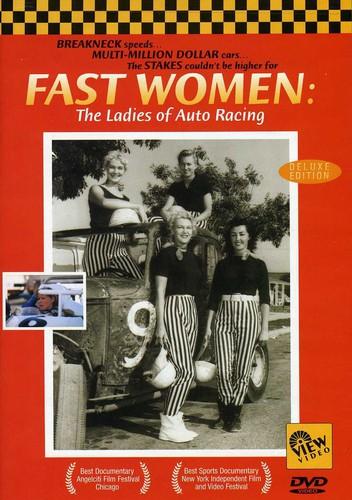 Fast Women: The Ladies of Auto Racing