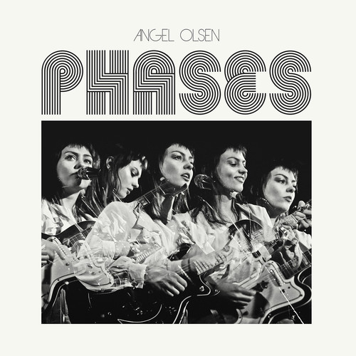 Angel Olsen - Phases [LP]