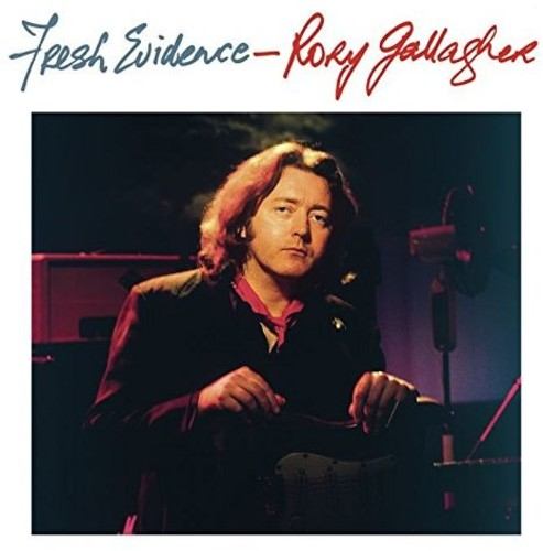 Rory Gallagher - Fresh Evidence (Bonus Tracks) [Import]