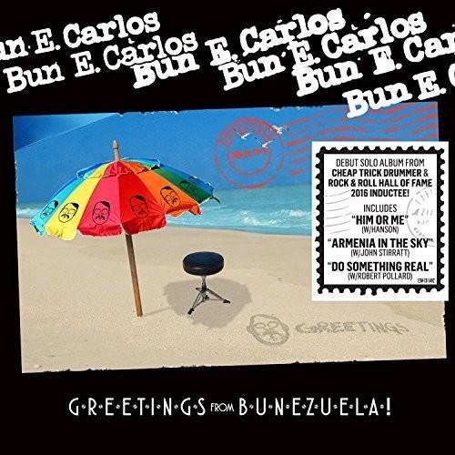 Bun E. Carlos - Greetings From Bunezuela!