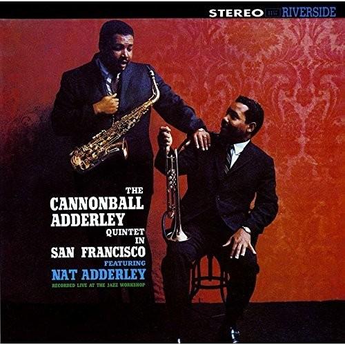 Cannonball Adderley - Quintet In San Francisco