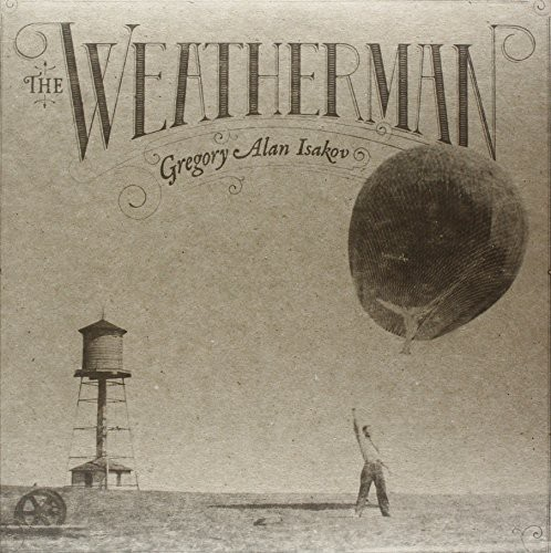 Gregory Isakov Alan - Weatherman