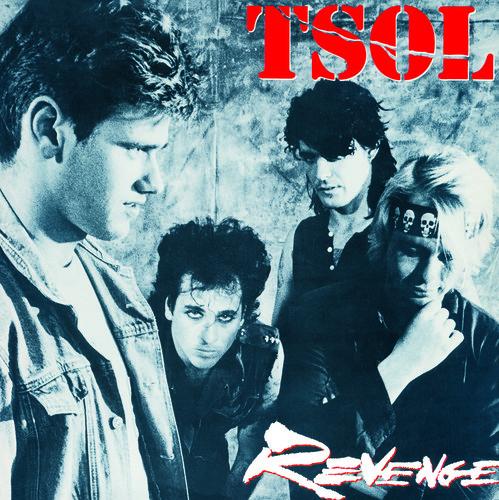 T.S.O.L. - Revenge [LP]