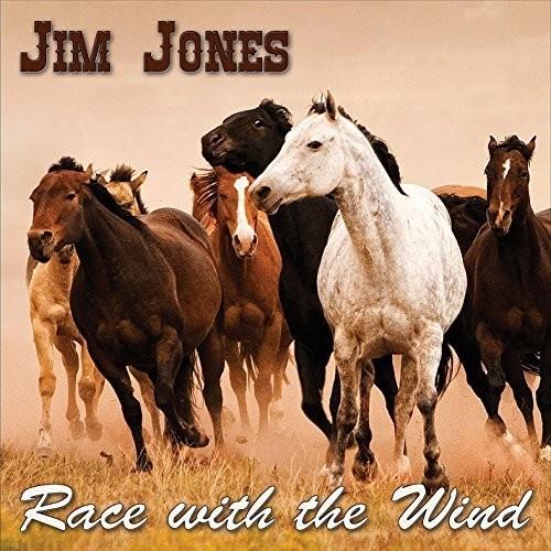 Jim Jones - Race with the Wind