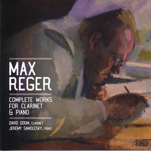 Max Reger: Complete Works for Clarinet & Piano