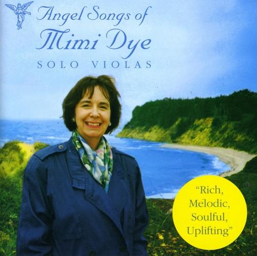 Angel Songs of Mimi Dye-Solo Violas