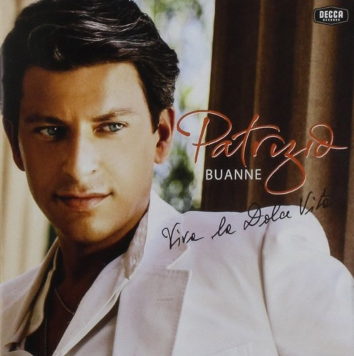 Patrizio Buanne - Viva La Dolce Vita (Aus)