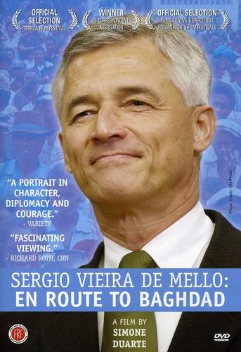 Segio Vieira de Mello: en Route to Baghdad