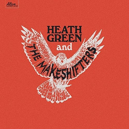 Heath Green & The Makeshifters