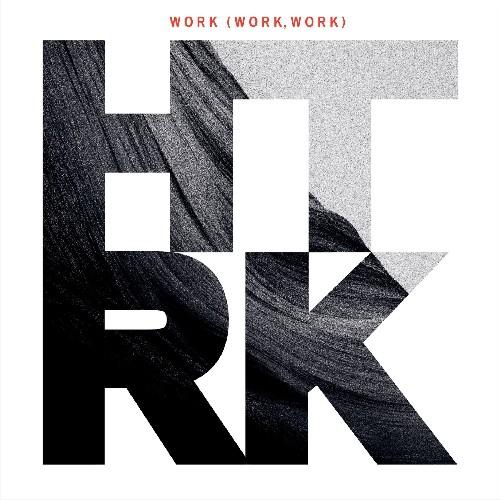 Work (Work Work)