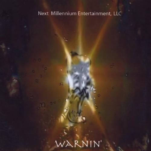 Warnin'
