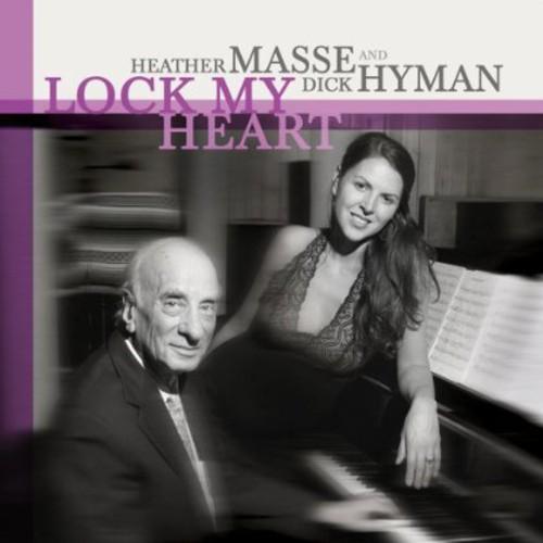 Heather Masse & Dick Hyman - Lock My Heart-Hybrid Sacd