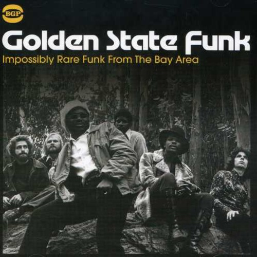 Golden State Funk-Impossibly Rare Funk From The Bay Area [Import]