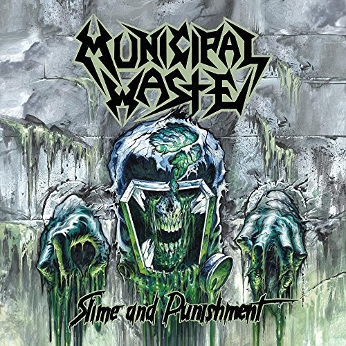 Municipal Waste - Slime And Punishment [Import LP]