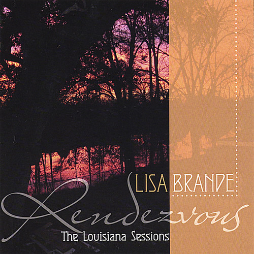 Rendezvous: The Louisiana Sessions