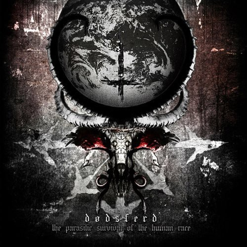 Dodsferd - Parasitic Survival of the Human Race