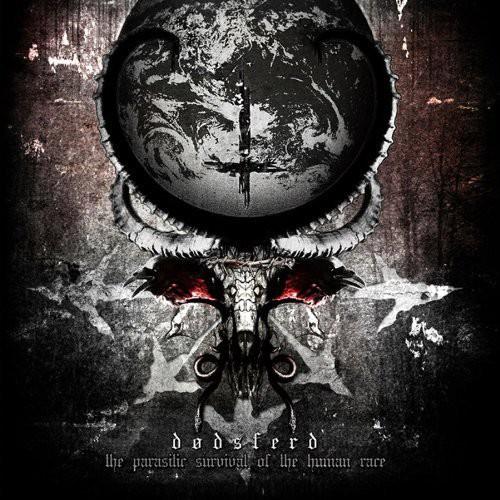 Dodsferd - Parasitic Survival of the Human Race