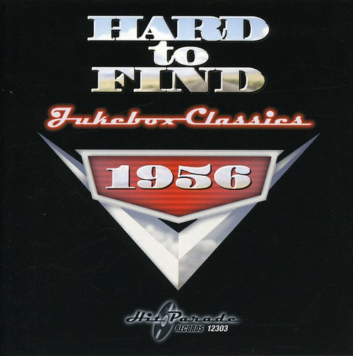 Hard To Find Jukebox Classics 1956