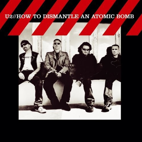 U2 - How To Dismantle An Atomic Bomb [Import]