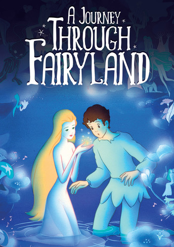 Journey Through Fairyland
