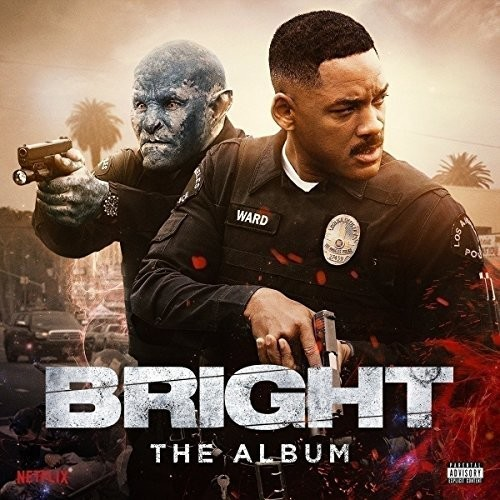 Bright: The Album [Explicit Content]