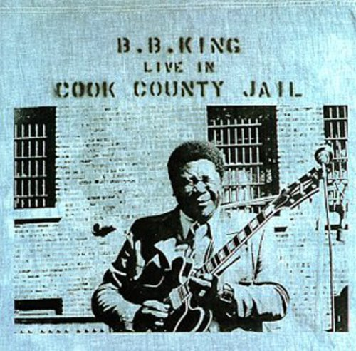 B.B. King-Live In Cook County Jail (remastered)