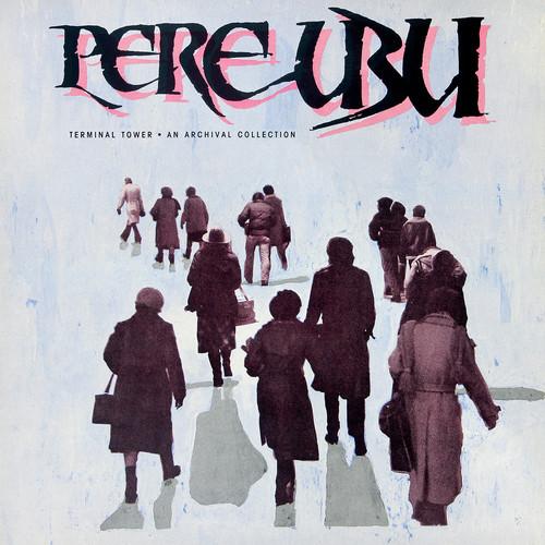 Pere Ubu - Terminal Tower [LP]