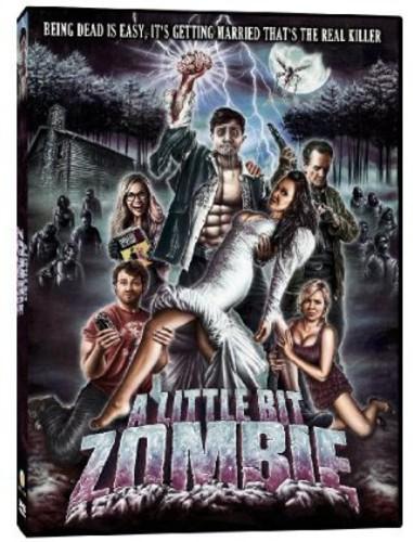 A Little Bit Zombie