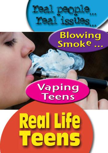 Blowing Smoke: Vaping Teens