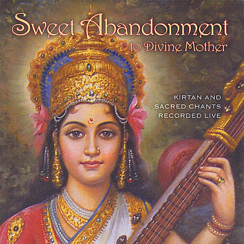 Sweet Abandonment to Divine Mother