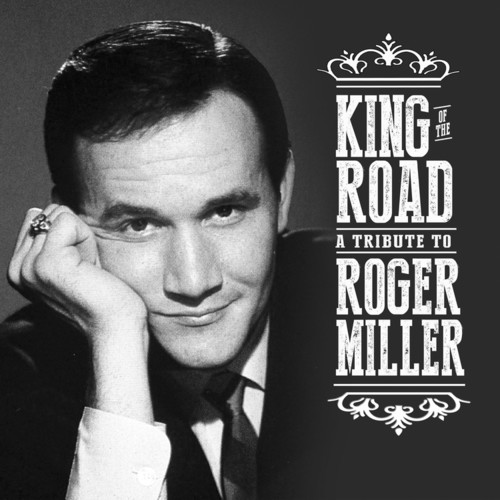 Various Artists - King of the Road: A Tribute to Roger Miller [2CD]