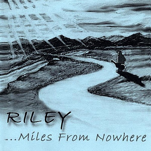 Rileymiles from Nowhere