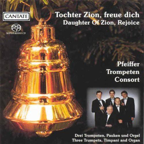 Daughter Zion Rejoice: Festive Trumpet Cto 4