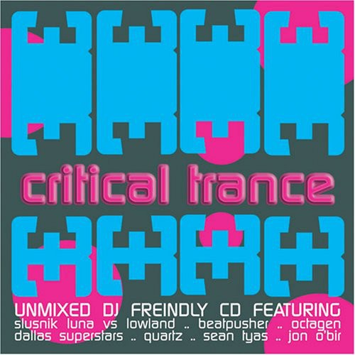 Critical Trance [Import]