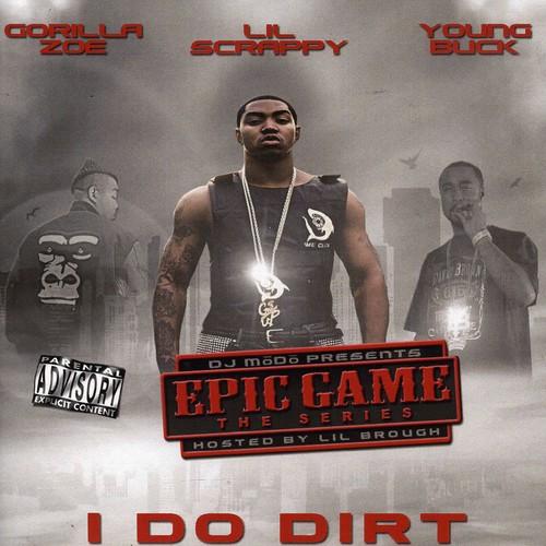 I Do Dirt [Explicit Content]