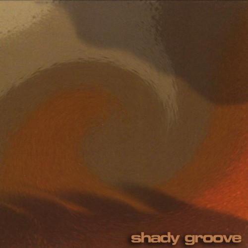 Shady Groove