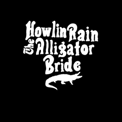 Howlin Rain - The Alligator Bride [LP]