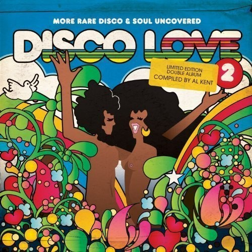 Disco Love 2: Rare Disco and Soul Uncovered