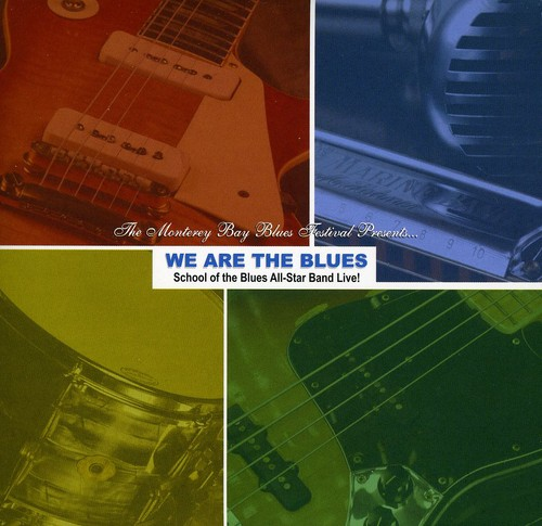We Are the Blues-School of the Blues All-Star Band