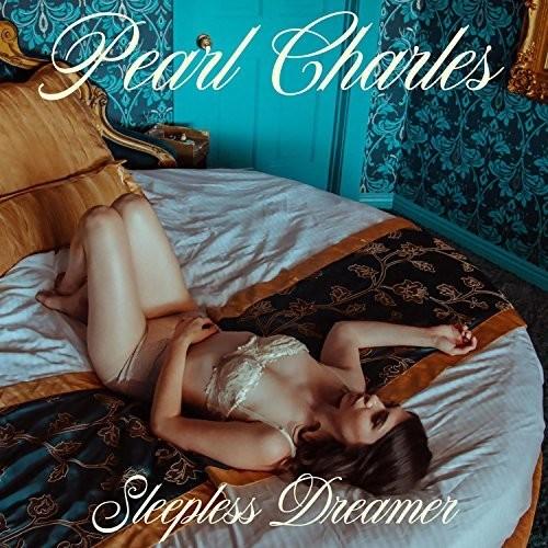 Pearl Charles-Sleepless Dreamer