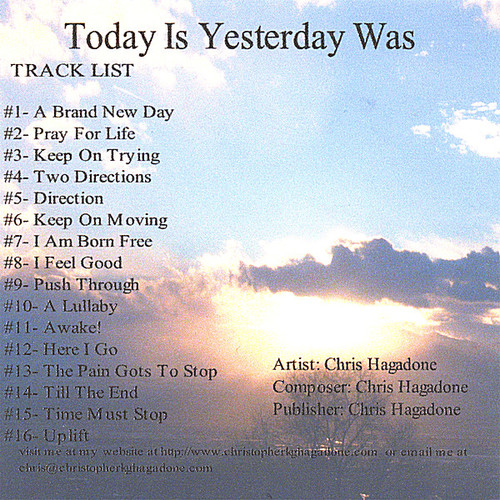 Today Is Yesterday Was