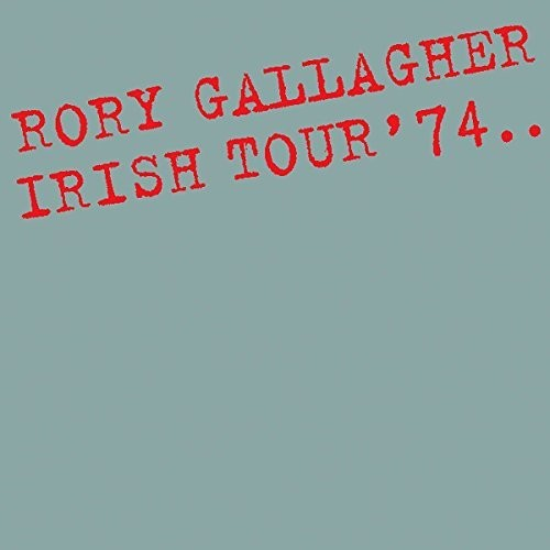 Rory Gallagher - Irish Tour 74 [Import LP]