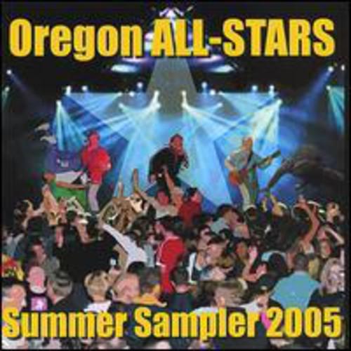 Oregon All-Stars: Summer Sampler 2005 /  Various