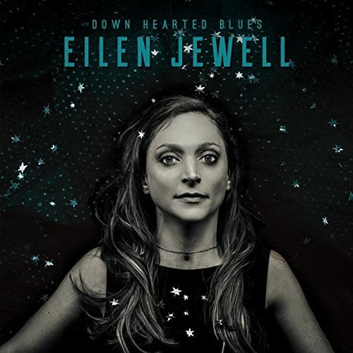 Eilen Jewell - Down Hearted Blues [LP]