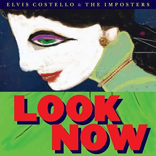 Elvis Costello & The Imposters - Look Now [Import]