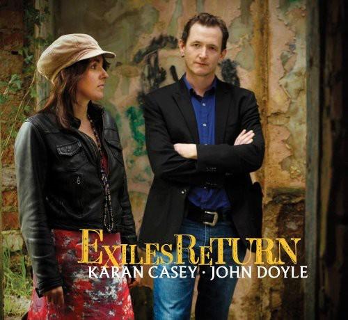 Karan Casey/John Doyle (Celtic) - Exiles Return