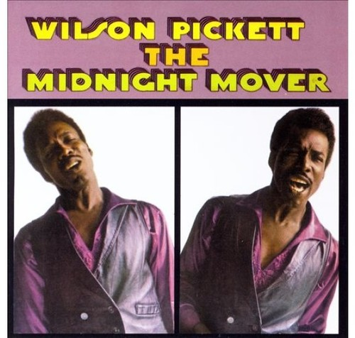 Wilson Pickett - Midnight Mover