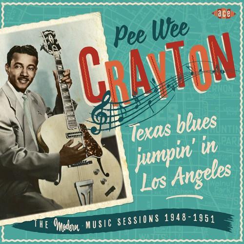 Pee Crayton Wee - Texas Blues Jumpin In Los Ange (Uk)